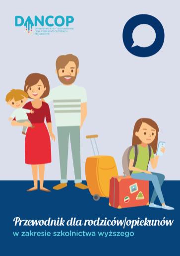Przewodnik dla rodziców / opiekunów w zakresie szkolnictwa wyższego