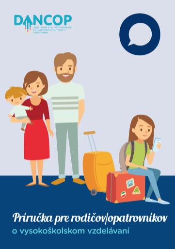Príručka pre rodičov / opatrovníkov o vysokoškolskom vzdelávaní